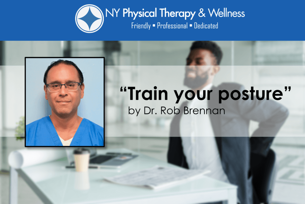 Train your posture - Dr Rob Brennan